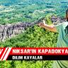 Niksar'ın Kapadokyası Dilim Kayalar